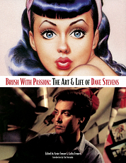 Brush With Passion: The Art & Life of Dave Stevens Diamond Exclusive Collectors Edition
