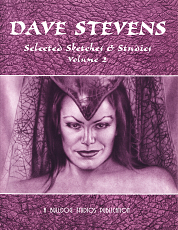 Dave Stevens - Selected Sketches & Studies Volume 2