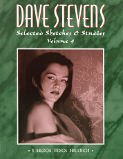 Dave Stevens - Selected Sketches & Studies Volume 4